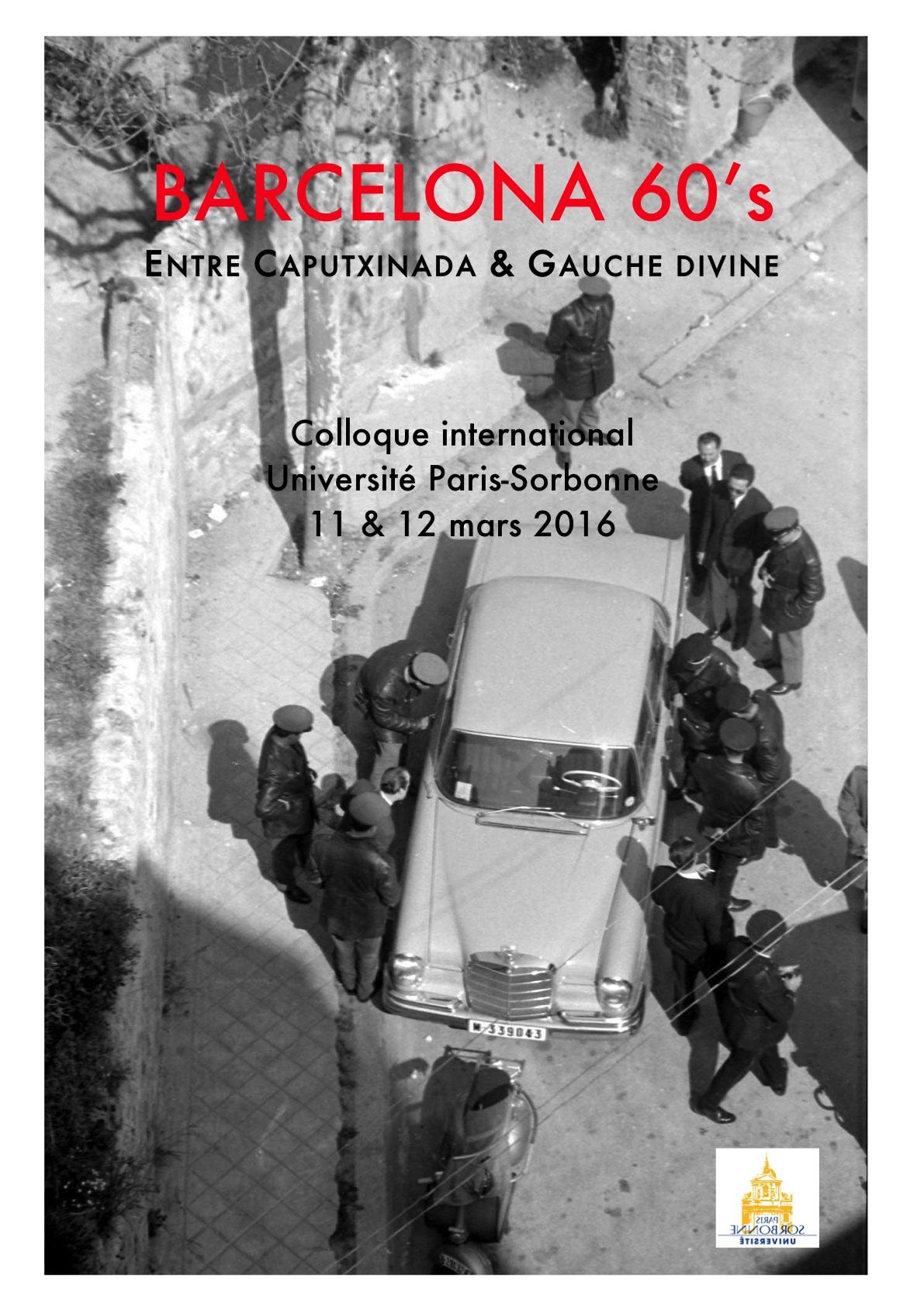La Barcelone des sixties, entre Caputxinada et Gauche divine