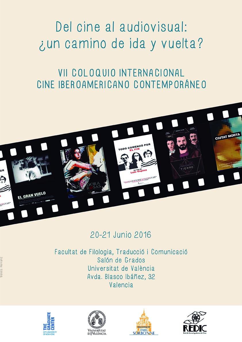 Del cine al audiovisual: ¿un camino de ida y vuelta? VII Congreso internacional sobre cine iberoamericano contemporáneo