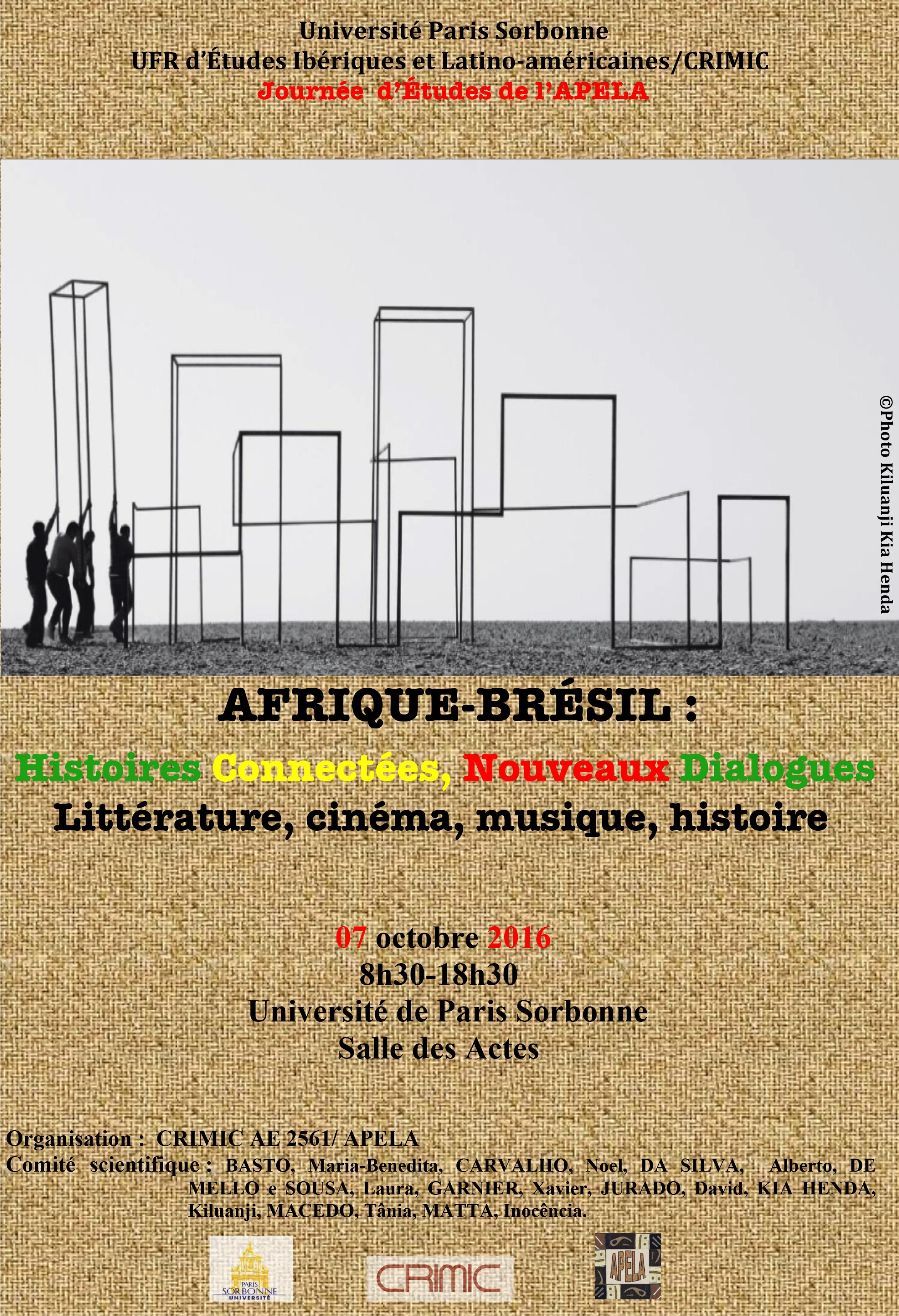 Afrique-Bresil : histoires connectées, nouveaux dialogues. Littérature, cinema, musique, histoire