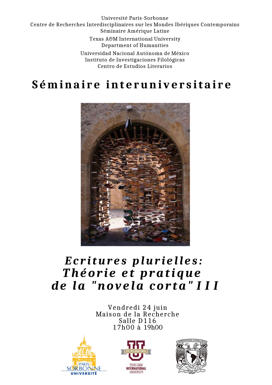 """Séminaire interuniversitaire """"Ecritures plurielles : Théorie et pratique de la « novela corta » III"""""""