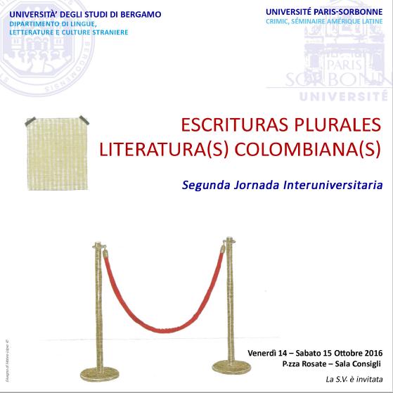IIème Journée d'études interuniversitaire « Écritures plurielles: littérature(s) colombienne(s) »