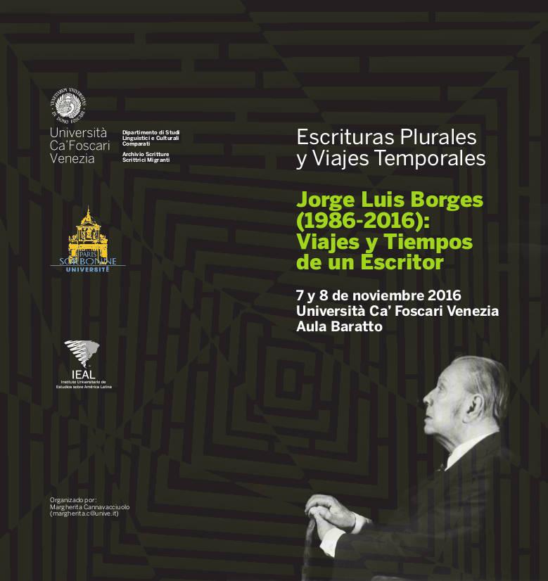Jorge Luis Borges (1986-2016): Voyages et temps d'un écrivain I