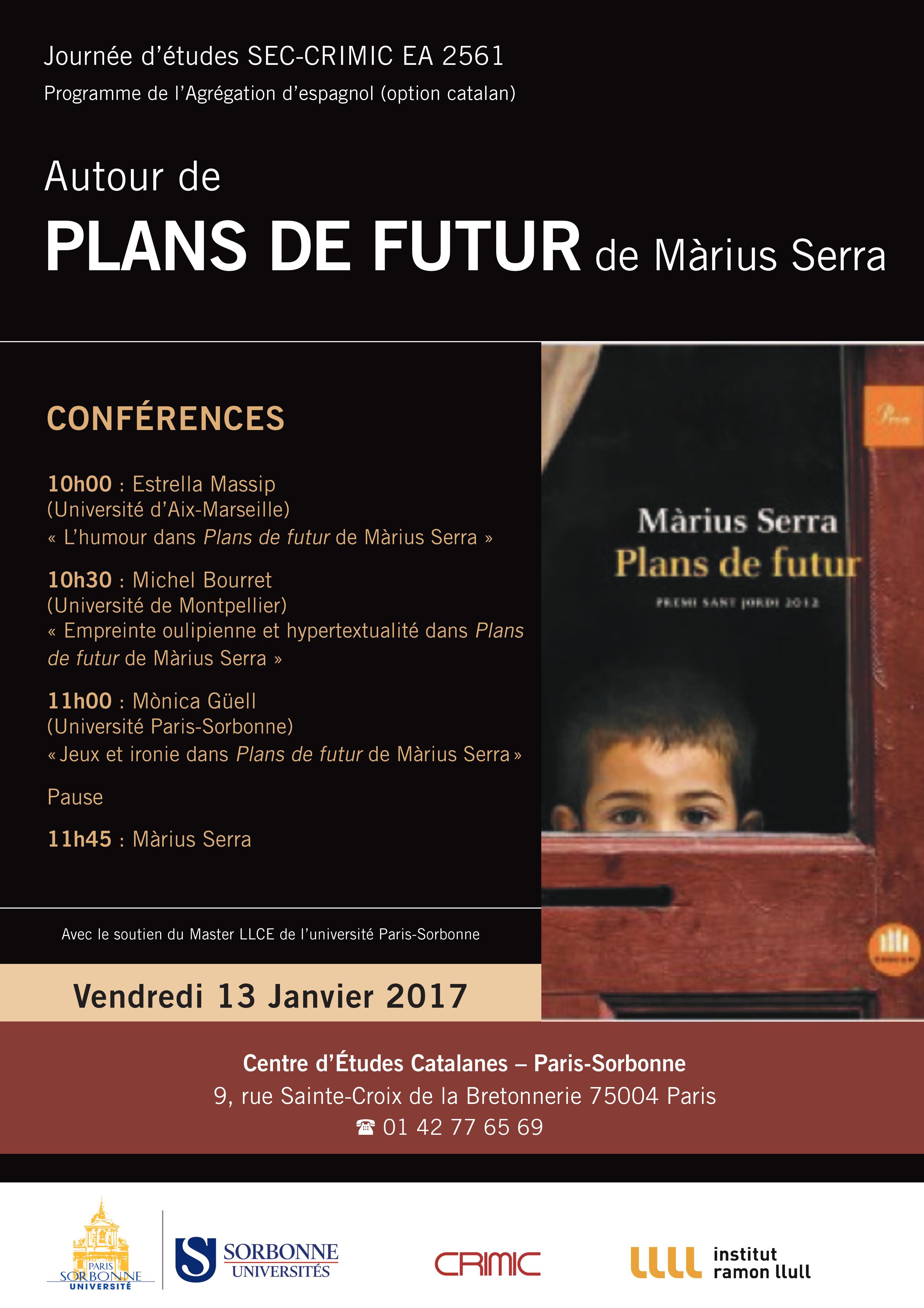 Autour de Plans de futur, de Màrius Serra