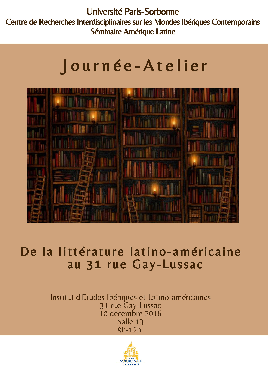 Journée d'études-Atelier « De la littérature latino-américaine au 31 rue Gay-Lussac »