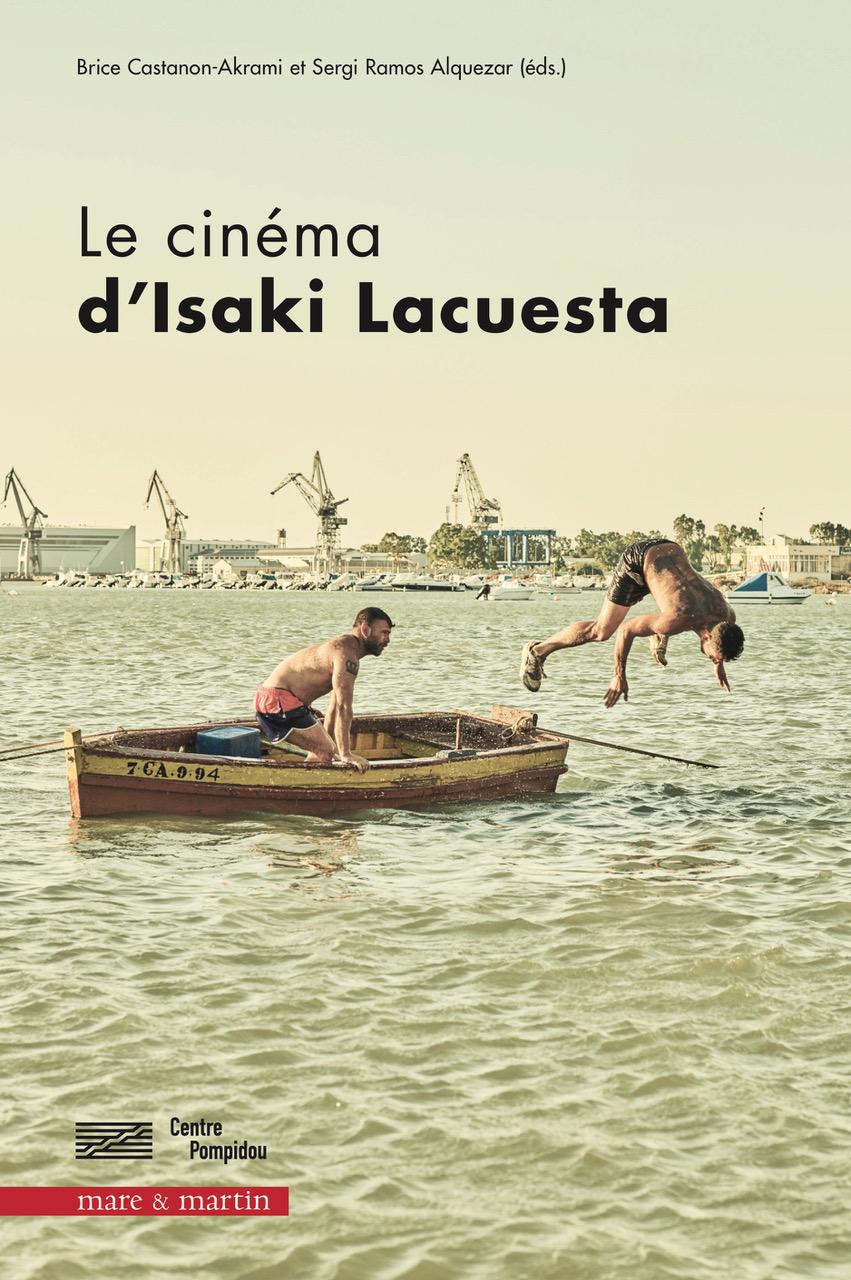 Présentation du livre Le Cinéma d'Isaki Lacuesta