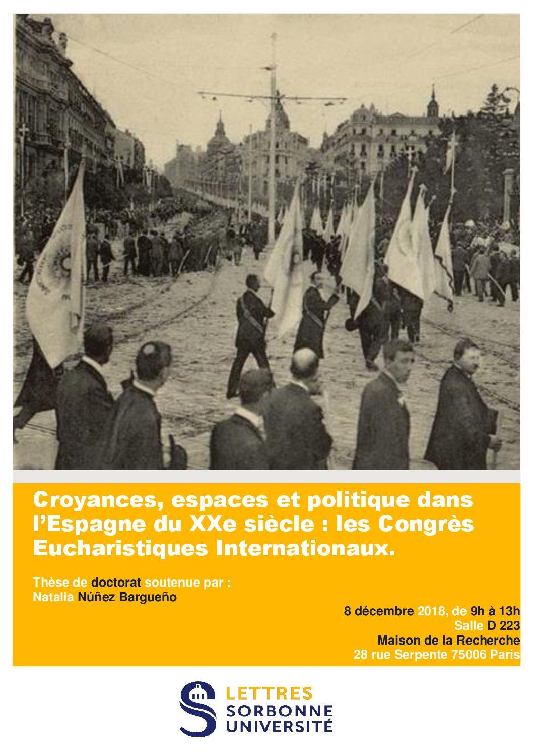 Croyances, espaces et politique dans l'Espagne du XXe siècle : les Congrès Eucharistiques Internationaux