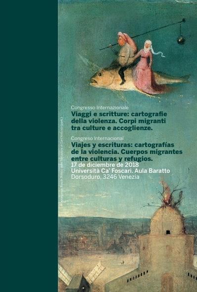 Viajes y escrituras: cartografías de la violencia.  Cuerpos migrantes entre culturas y refugios.