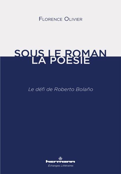Florence Olivier : « Poésie + roman = poésie »