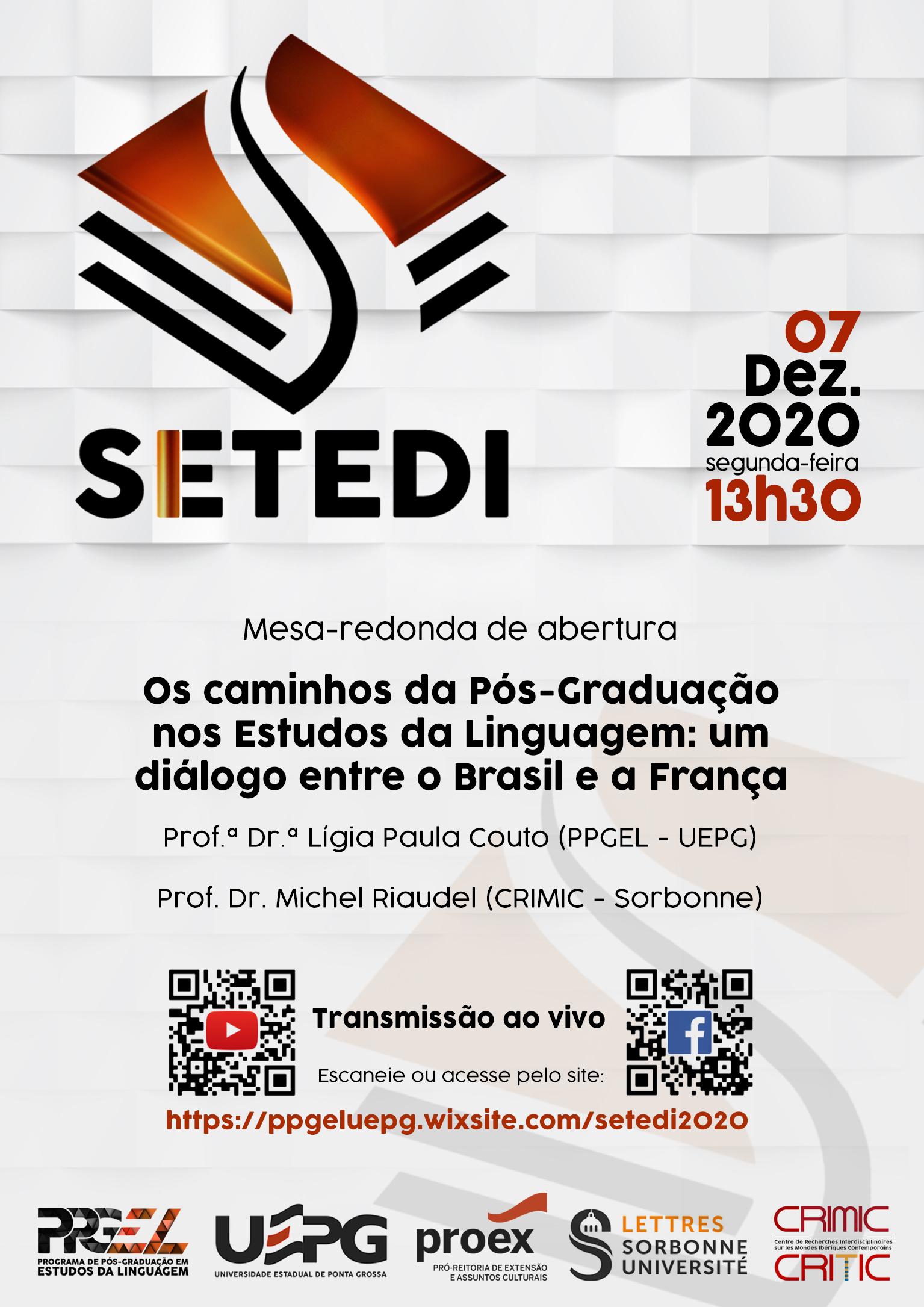 Abertura da edição internacional do seminário de dissertações e teses (SETEDI) do PPGEL (UEPG).